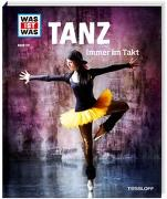 Cover-Bild zu WAS IST WAS Band 137 Tanz. Immer im Takt von Paxmann, Christine