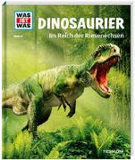 Cover-Bild zu WAS IST WAS Band 15 Dinosaurier. Im Reich der Riesenechsen von Baur, Dr. Manfred