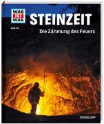 Cover-Bild zu WAS IST WAS Band 138 Steinzeit. Die Zähmung des Feuers von Schaller, Andrea