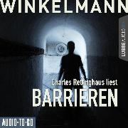 Cover-Bild zu Barrieren (Ungekürzt) (Audio Download) von Winkelmann, Andreas