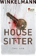 Cover-Bild zu Housesitter (eBook) von Winkelmann, Andreas