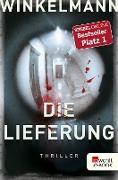 Cover-Bild zu Die Lieferung (eBook) von Winkelmann, Andreas