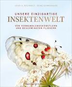 Cover-Bild zu Unsere einzigartige Insektenwelt von Reichholf, Josef H.