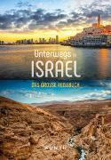 Cover-Bild zu Unterwegs in Israel von KUNTH Verlag (Hrsg.)