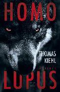 Cover-Bild zu Homo Lupus (eBook) von Kiehl, Thomas
