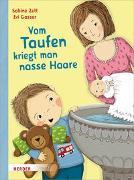 Cover-Bild zu Vom Taufen kriegt man nasse Haare von Zett, Sabine