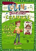 Cover-Bild zu Collins geheimer Channel (Band 3) - Wie ich zum Lehrerflüsterer wurde (eBook) von Zett, Sabine