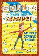 Cover-Bild zu Collins geheimer Channel (Band 2) - Wie ich die Schule rockte (eBook) von Zett, Sabine