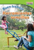 Cover-Bild zu Buen Trabajo: Herramientas Sencillas (Good Work: Simple Tools) (Spanish Version) (Foundations Plus)