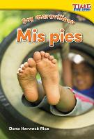 Cover-Bild zu Soy Maravilloso: MIS Pies (Marvelous Me: My Feet) (Spanish Version) (Foundations Plus)