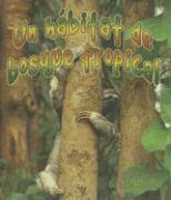 Cover-Bild zu Un Habitat de Bosque Tropical