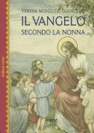 Cover-Bild zu Il Vangelo Secondo La Nonna