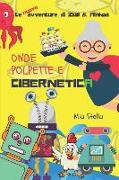 Cover-Bild zu Onde, Polpette E Cibernetica: Le Avventure Di Zull E Ainhoa