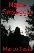 Cover-Bild zu Notte Selvaggia