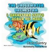Cover-Bild zu The Underwater Orchestra/L'Orchestra Sotto L'Acqua del Mare