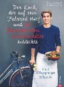 Cover-Bild zu Der Koch, der auf sein Fahrrad stieg und die französischen Küchenschätze entdeckte