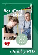 Cover-Bild zu Beruf(en) leben - ebook (eBook) von (JPI), Jugendpastoralinstitut (Hrsg.)
