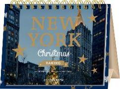 Cover-Bild zu Rahmen-Tischkalender - New York Christmas Baking von Nieschlag, Lisa