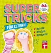 Cover-Bild zu Supertricks für Eltern von Prus, Agnes