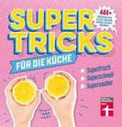 Cover-Bild zu Supertricks für die Küche von Prus, Agnes