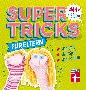 Cover-Bild zu Supertricks für Eltern (eBook) von Prus, Agnes