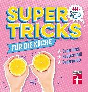 Cover-Bild zu Supertricks für die Küche (eBook) von Prus, Agnes
