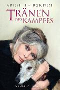 Cover-Bild zu Tränen des Kampfes (eBook) von Bardot, Brigitte