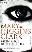 Cover-Bild zu Mein Auge ruht auf dir von Higgins Clark, Mary