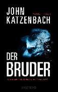 Cover-Bild zu Der Bruder von Katzenbach, John