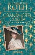 Cover-Bild zu Grandhotel Odessa. Die Stadt im Himmel von Roth, Charlotte