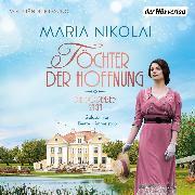 Cover-Bild zu Töchter der Hoffnung (Audio Download) von Nikolai, Maria
