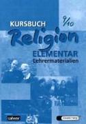 Cover-Bild zu Kursbuch Religion Elementar 9/10. Lehrermaterialien