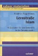 Cover-Bild zu Lernstrasse Islam von Rupp-Holmes, Friederun