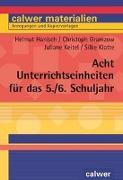 Cover-Bild zu Acht Unterrichtseinheiten für das 5./6. Schuljahr von Hanisch, Helmut