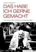 Cover-Bild zu Das habe ich gerne gemacht von Hubacher, Helmut