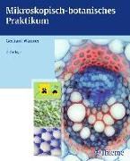 Cover-Bild zu Mikroskopisch-botanisches Praktikum