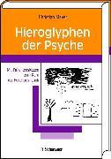 Cover-Bild zu Hieroglyphen der Psyche