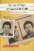 Cover-Bild zu Yo soy el hijo del cartel de Cali / I Am The Son of the Cali Cartel