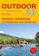 Schweiz: Jakobsweg. 1:100'000 von Engel, Hartmut
