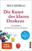 Cover-Bild zu Die Kunst des klaren Denkens von Dobelli, Rolf