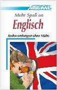 Cover-Bild zu ASSiMiL Selbstlernkurs für Deutsche / Assimil Mehr Spaß an Englisch von Assimil Gmbh (Hrsg.)