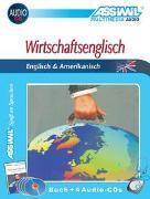 Cover-Bild zu ASSiMiL Wirtschaftsenglisch (Englisch & Amerikanisch). Wirtschaftssprachen by ASSiMiL / Assimil Wirtschaftsenglisch von Assimil Gmbh (Hrsg.)