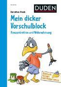 Cover-Bild zu Einfach lernen mit Rabe Linus - Mein dicker Vorschulblock: Konzentration und Wahrnehmung von Raab, Dorothee