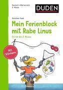 Cover-Bild zu Mein Ferienblock mit Rabe Linus - Fit für die 3. Klasse von Raab, Dorothee