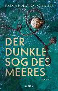 Der dunkle Sog des Meeres (eBook) von Bouchard, Roxanne