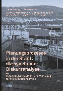 Cover-Bild zu Planungsprozesse in der Stadt: die synchrone Diskursanalyse (eBook) von Mieg, Harald A.