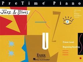 Cover-Bild zu Pretime Piano Jazz & Blues: Primer Level von Faber, Nancy (Komponist)