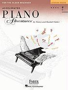 Cover-Bild zu Accelerated Piano Adventures for the Older Beginner: Lesson Book 2 von Faber, Nancy (Komponist)
