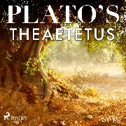 Cover-Bild zu Plato's Theaetetus (Audio Download) von Platon