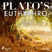 Cover-Bild zu Plato's Euthyphro (Audio Download) von Platon